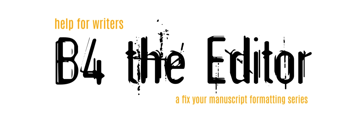 B4 the Editor - Help for Writers